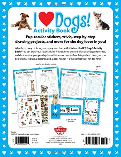 I Love Dogs! Activity Book: Stickers, Trivia, Step-by-Step Drawings, and More for the Dog Lover Paperback
